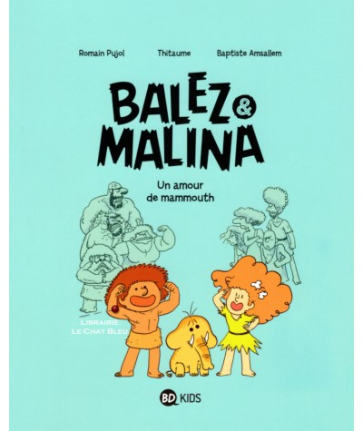 Balez et Malina T1 : Un amour de mammouth - BD Kids - Milan
