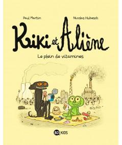 Kiki et Aliène T3 : Le plein de vitamines -BD Kids - Milan