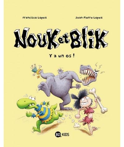 Nouk et Blik T1 : Y a un os ! - BD Kids - Milan