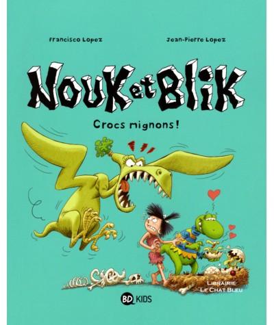Nouk et Blik T3 : Crocs mignons ! - BD Kids - Milan