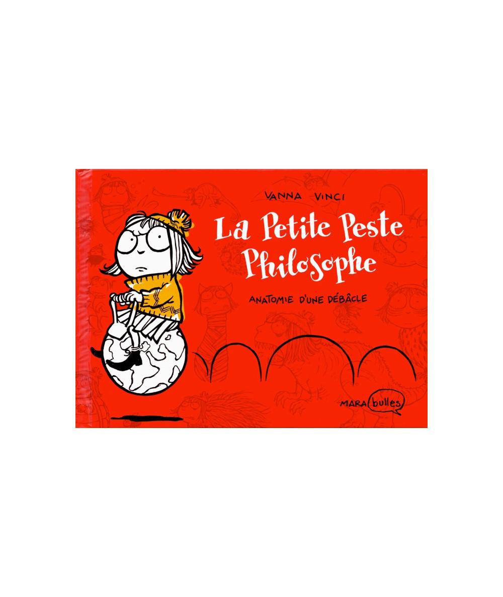La Petite Peste Philosophe T1 : Anatomie d'une débâcle (Vanna Vinci)