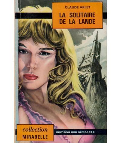 La solitaire de la lande (Claude Arlet) - Mirabelle N°238