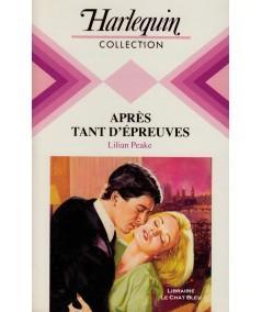 Après tant d'épreuves (Lilian Peake) - Collection Harlequin N° 586