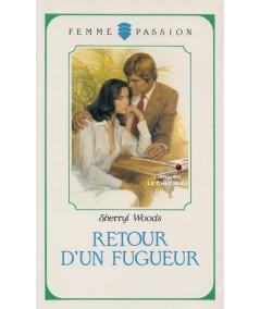 Retour d'un fugueur (Sherryl Woods) - Femme Passion N° 41