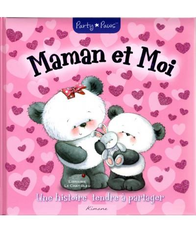 Maman et Moi : Une histoire tendre à partager (Party Paws) - Kimane