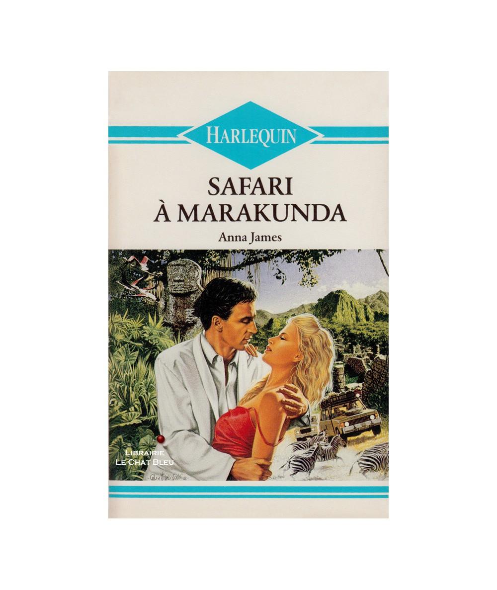 Safari à Marakunda (Anna James) - Harlequin N° HS