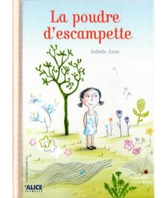 La poudre d'escampette (Isabelle Jossa) - ALICE Jeunesse