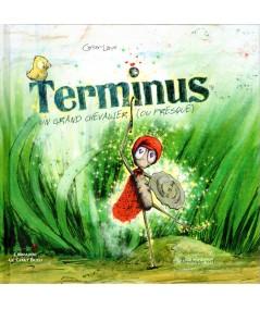 Terminus, un grand chevalier ou presque (Frédéric Cartier-Lange) - Le Bonhomme vert