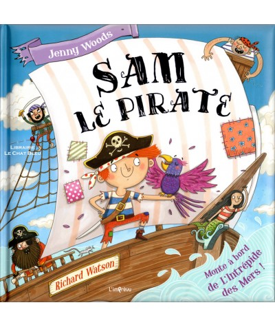 Sam le pirate (Jenny Woods, Richard Watson) - Editions de L'imprévu