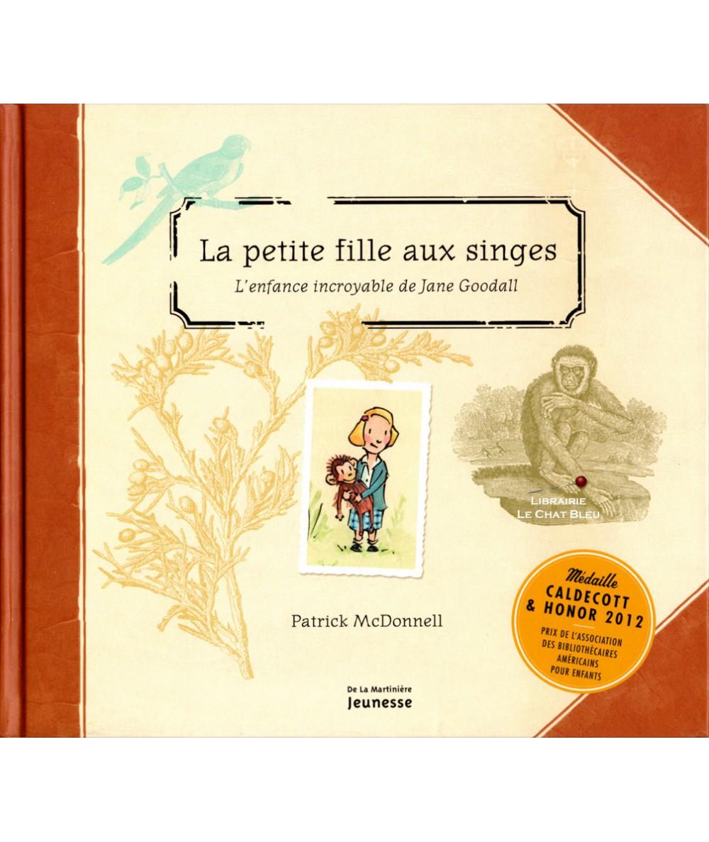 La petite fille aux singes : L'enfance incroyable de Jane Goodall (Patrick McDonnell)