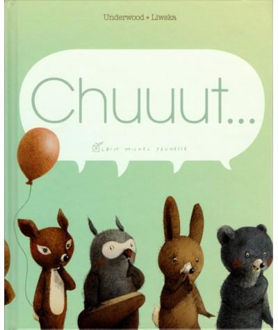 Chuuut… (Deborah Underwood, Renata Liwska) - Albin Michel Jeunesse