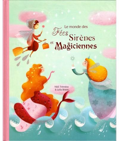 Le monde des Fées, Sirènes et Magiciennes - Editins Grenouille