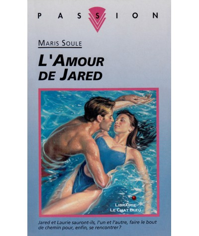 L'amour de Jared (Maris Soule) - Collection Passion N° 428