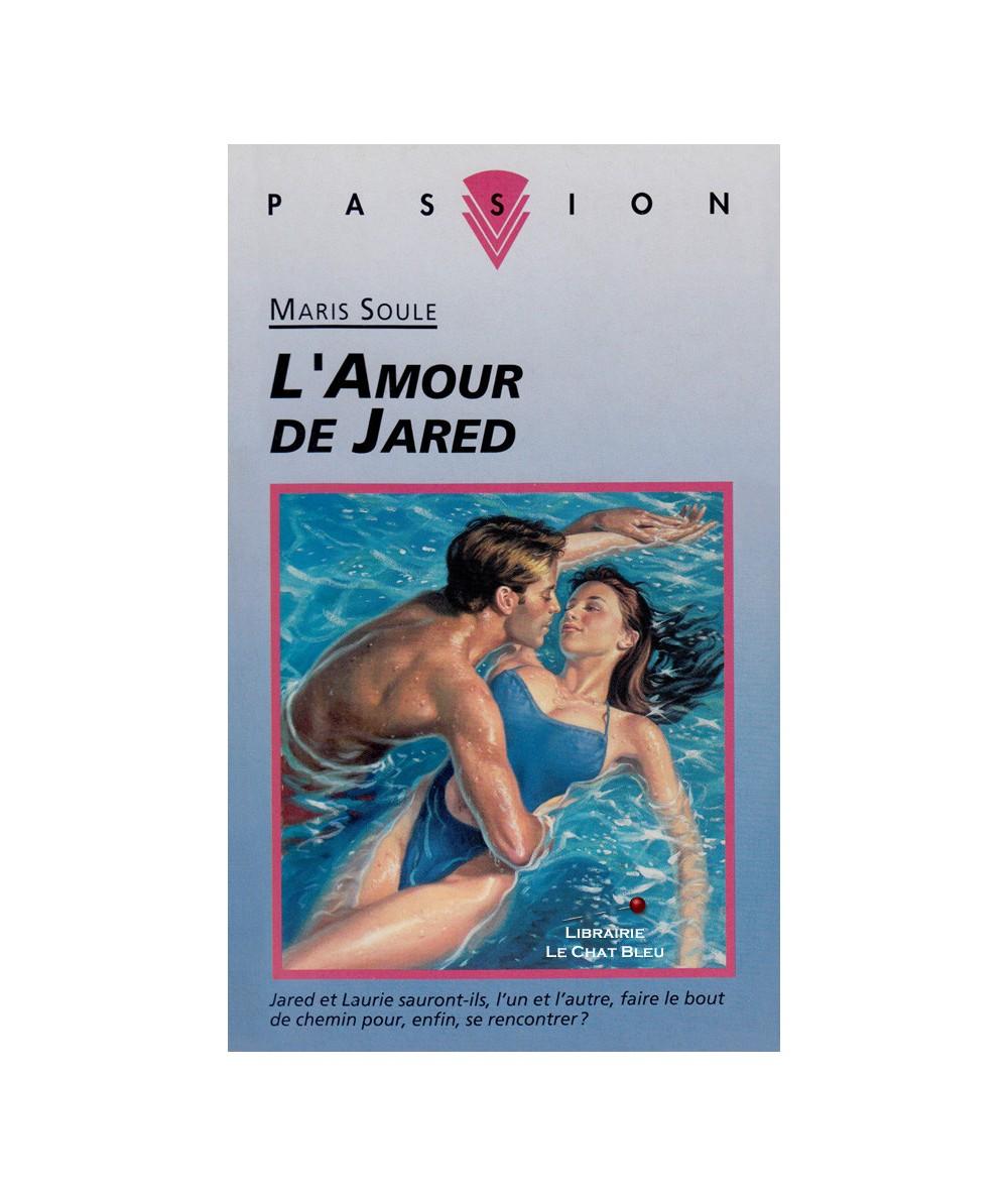 L'amour de Jared (Maris Soule) - Collection Passion N° 428