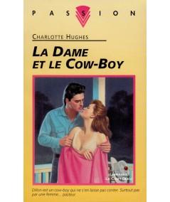 La Dame et le Cow-Boy (Charlotte Hughes) - Collection Passion N° 402