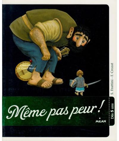 Même pas peur ! (S. Frattini, F. Crozat) - Le Coffre à histoires - MILAN Jeunesse
