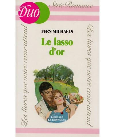 Le lasso d'or (Fern Michaels) - DUO Romance N° HC4