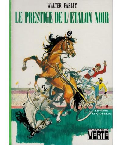 Le prestige de l'Etalon noir (Walter Farley) - Bibliothèque verte - Hachette