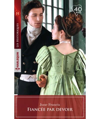 Fiancée par devoir (June Francis) - Les Historiques Harlequin N° 788