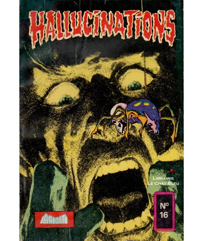 HALLUCINATIONS N° 16 - Aredit - BD petit format