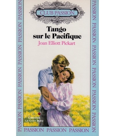 Tango sur le Pacifique (Joan Elliott Pickart) - Club passion N° 11