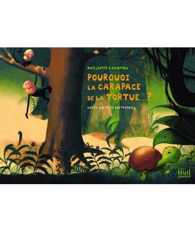 Les minis contes du tapis : Pourquoi la carapace de la tortue... ? SEUIL Jeunesse