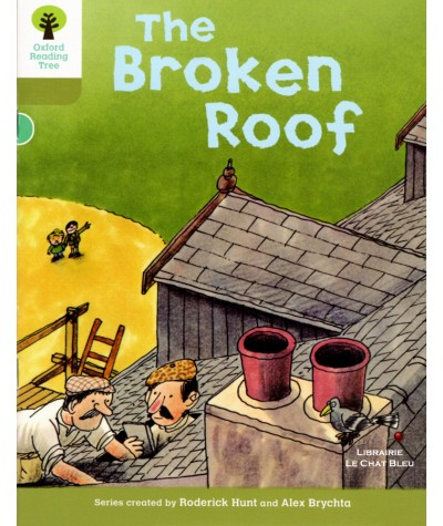 The Broken Roof (Roderick Hunt, Alex Brychta) - Oxford Reading Tree