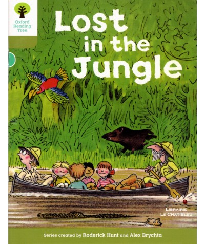 Lost in the Jungle (Roderick Hunt, Alex Brychta) - Oxford Reading Tree