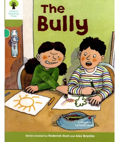 The Bully (Roderick Hunt, Alex Brychta) - Oxford Reading Tree
