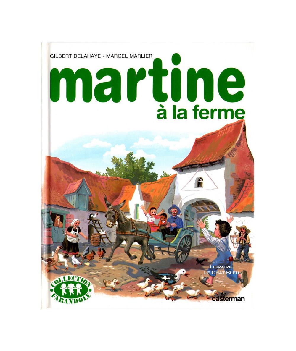 N° 1 - Martine à la ferme (Gilbert Delahaye, Marcel Marlier) - Casterman
