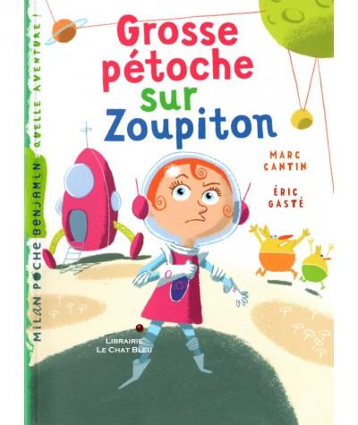 Grosse pétoche sur Zoupiton (Marc Cantin, Éric Gasté) - Milan Poche Benjamin N° 10