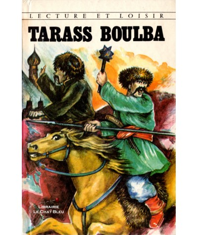 Tarass Boulba d'après Nicolas Gogol - Lecture et Loisir N° 120