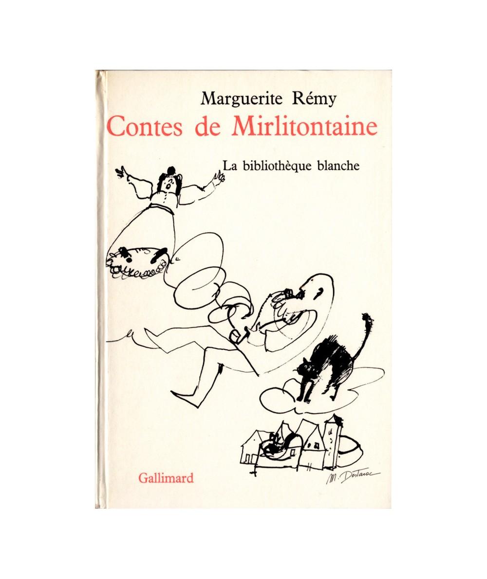 Contes de Mirlitontaine (Marguerite Rémy) - La Bibliothèque blanche