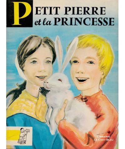 Petit Pierre et la Princesse (Charles Deulin) - Contes du Gai Pierrot N° 53