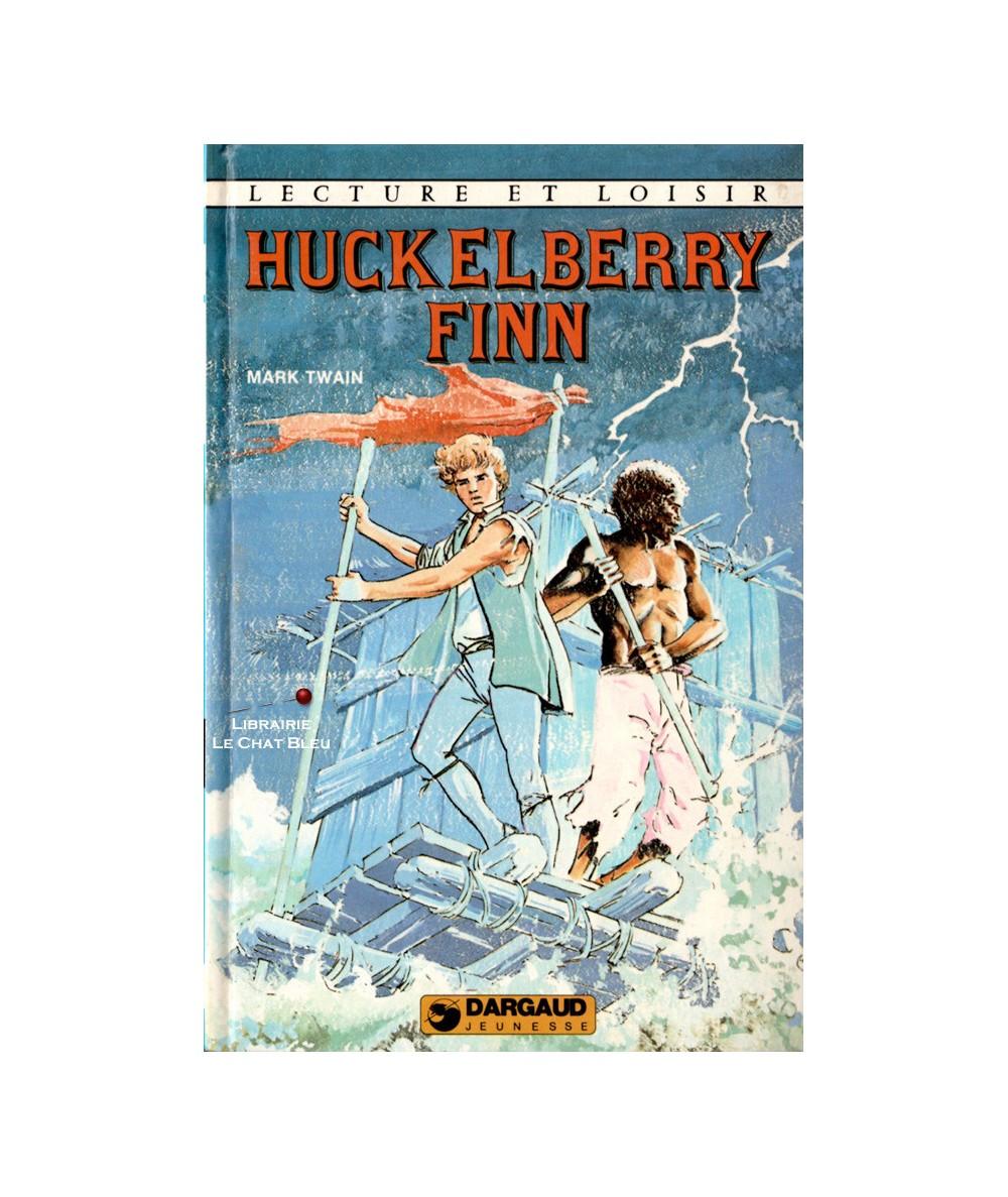 Huckelberry Finn d'après Mark Twain - Lecture et Loisir N° 280