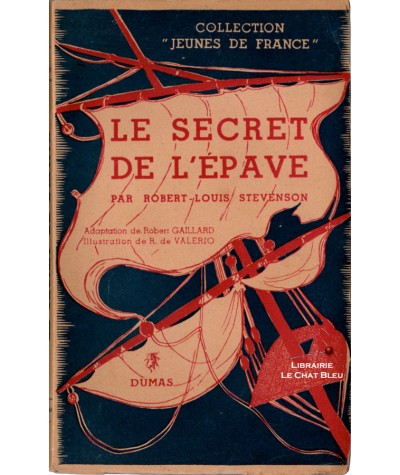 Le secret de l'épave (Robert-Louis Stevenson) - Collection Jeunes de France