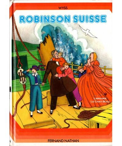 Robinson Suisse (Johann David Wyss) - Fernand Nathan