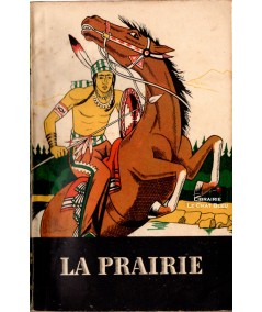 La prairie (James Fenimore Cooper) - Collection Aventures et Actions