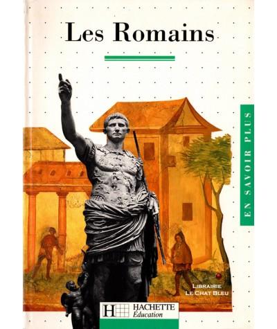 "Les Romains (Gilles Feyel, Martine Besnier) - ""En savoir plus"" N° 3 - Hachette"