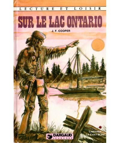 Sur le lac Ontario d'après James Fenimore Cooper - Lecture et Loisir N° 289