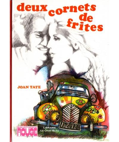 Deux cornets de frites (Joan Tate) - Bibliothèque Rouge - Hachette
