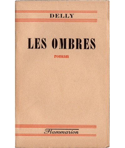 Les ombres (Delly) - Editions Flammarion