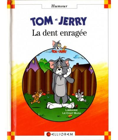 TOM et JERRY : La dent enragée - Petite Bibliothèque CALLIGRAM