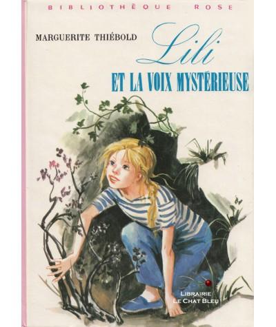 Lili et la voix mystérieuse (Marguerite Thiébold) - Bibliothèque rose