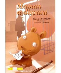 Maman a disparu (Éric Sanvoisin) - Editions CPE
