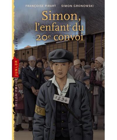 Simon, l'enfant du 20e convoi (Françoise Pirart, Simon Gronowski) - Milan Poche Junior N° 118