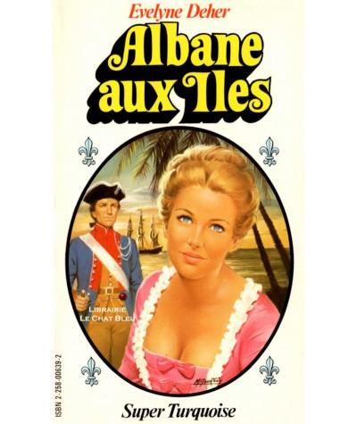 Super Turquoise N° 1 - Albane aux Iles (Evelyne Deher) - La Madone aux violettes (Eve Saint-Benoît)