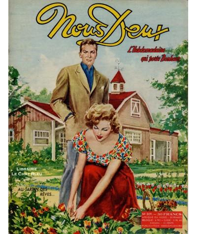 L'hebdomadaire Nous Deux n° 309 paru en 1953 : Au jardin des rêves…
