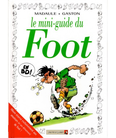 Le Mini-Guide du Foot en BD (Madaule, Gaston) - Vents d'Ouest