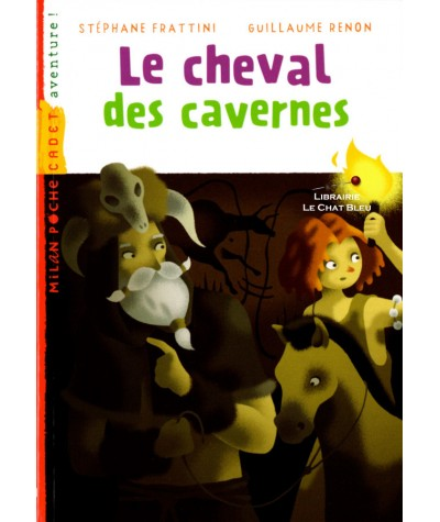 Le cheval des cavernes (Stéphane Frattini, Guillaume Renon) - Milan Poche Cadet N° 88